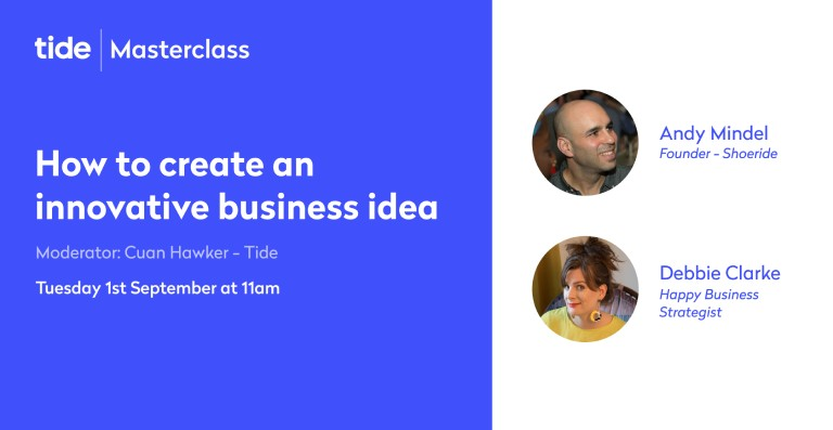 Listen again: How to create an innovative business idea (Tide Masterclass)