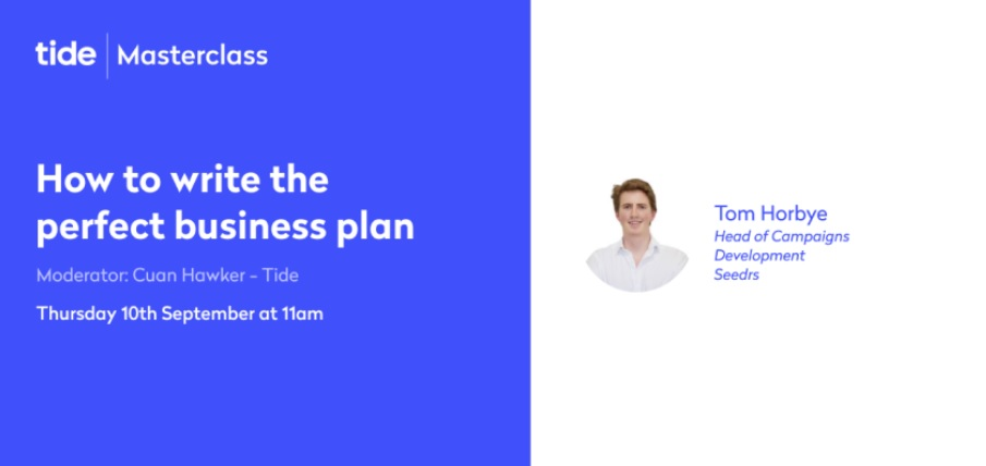 Tide Masterclass - How to write the perfect business plan