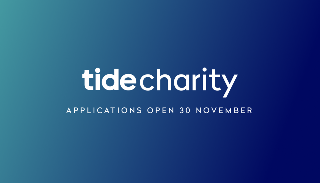 Tide Charity applications open 30 November