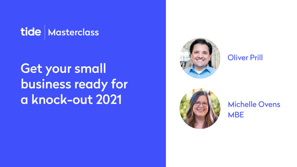 Listen again: Get your small business ready for a knock-out 2021 (Tide Masterclass)