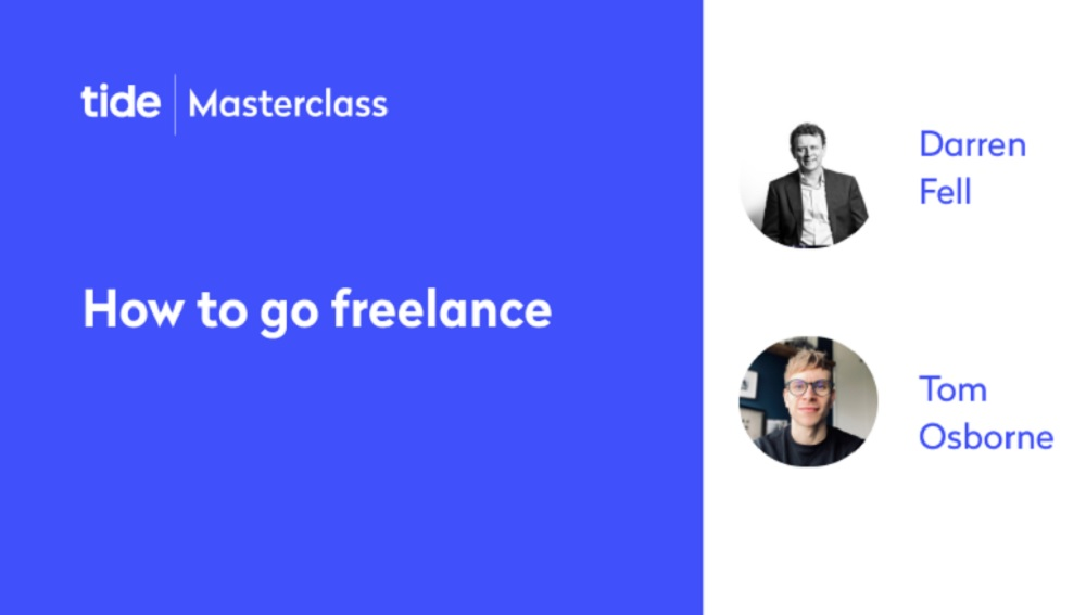 Tide Masterclass - How to go freelance