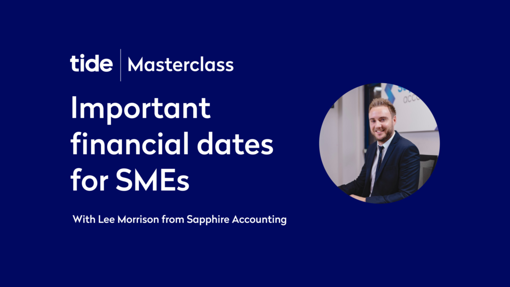 Listen again: Important financial dates for SMEs (Tide Masterclass)