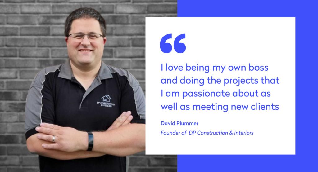 Meet David Plummer, the owner of DP Construction & Interiors