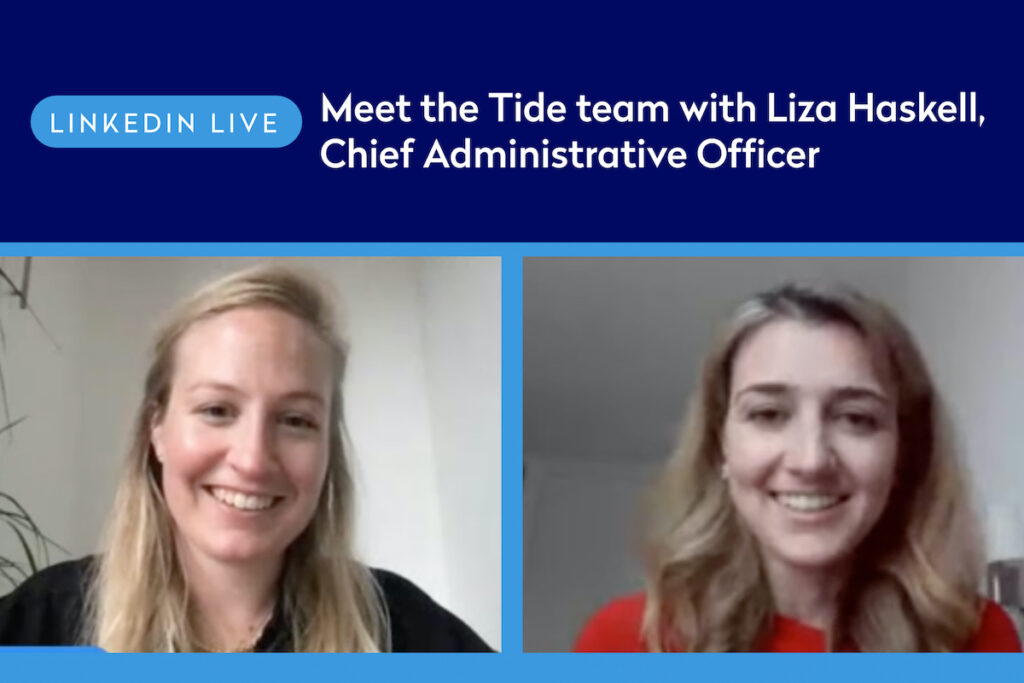 Listen again: Meet the Tide team with Liza Haskell (LinkedIn Live)